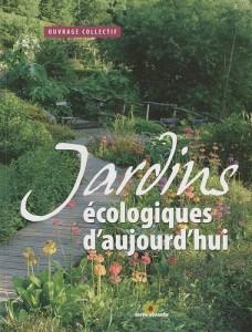 jardins écologiques d'aujourd'hui
